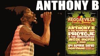 Anthony B & Bornfire Band - Reggae Gone Pon Top in Dortmund @Reggaeville Easter Special 2015