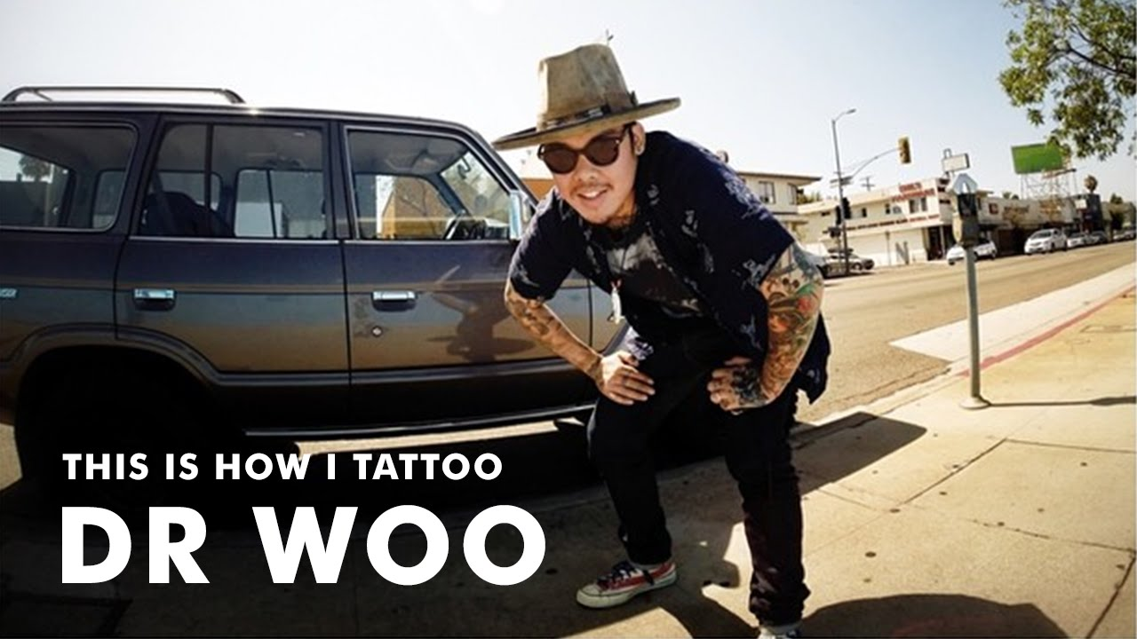Im Dr Woo And This Is How I Tattoo Youtube