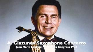 A.Glazunov Saxophone Concerto by Jean Marie LONDEIX