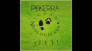 Tanta rabia tanta fe, Piskerra (Ziudad zoologicada, 1993)