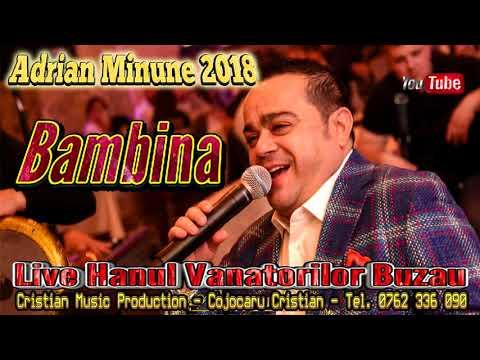 Adrian Minune 2018 - Bambina (Live Hanul Vanatorilor Buzau)