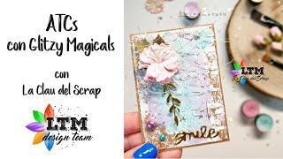 ATCs con Glitzy Magicals con La Clau del Scrap
