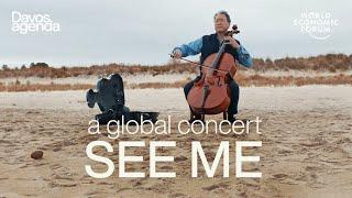 See Me: A Global Concert | Davos Agenda 2021