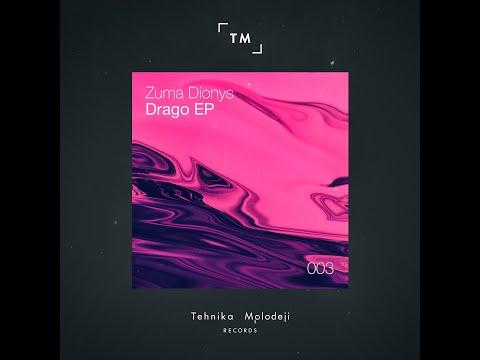 Zuma Dionys - Drago (Omerar Nanda Remix)