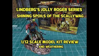 Lindberg Jolly Roger Series Shining Spoils of the Scallywag 1/12 Scale Model Kit Build Review HL614
