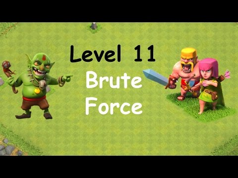 Clash of Clans - Single Player Campaign Walkthrough - Level 11 - Brute Force