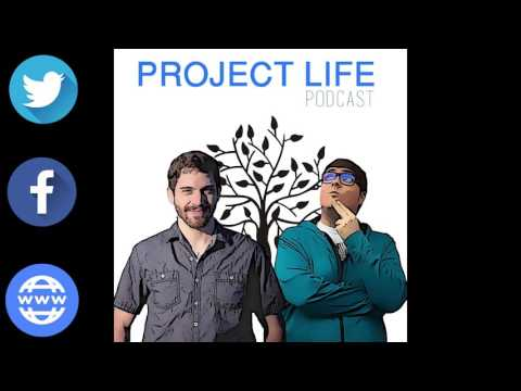 Project Life Podcast - 01 Getting Started
