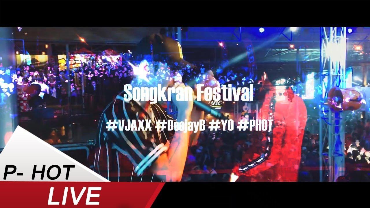 [Live] Bye Bye - Songkran Festival Tour.- P-HOT