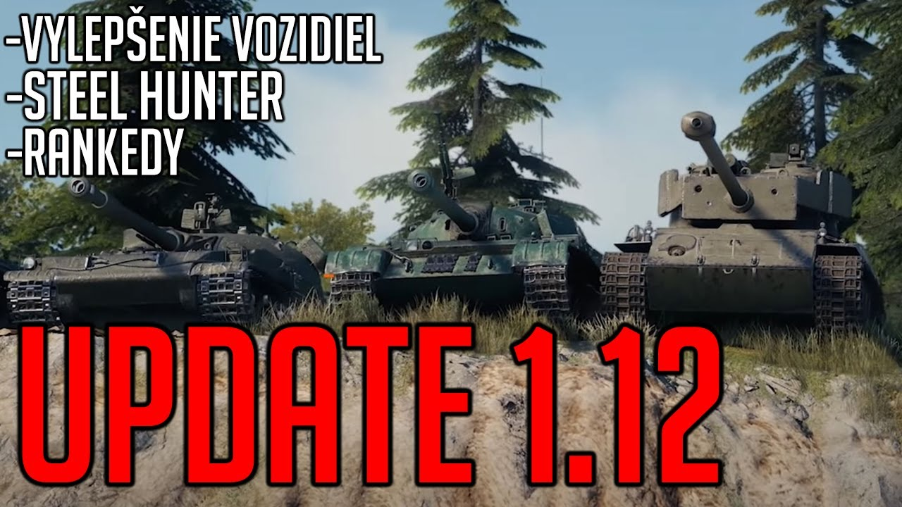 UPDATE 1.12 JE TU! | World of Tanks CZ/SK
