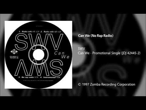 SWV - Can We (No Rap Radio)