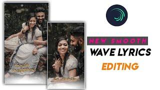 Alight Motion Full Screen Smooth Lyric Video Editing   Wave Lyric Status Editing   Vijay Creations