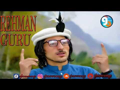Rehman Guru Best Shina Song by gb new songs