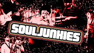 Soul Junkies - I Couldn