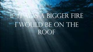 The Lumineers- Submarines (Lyrics)