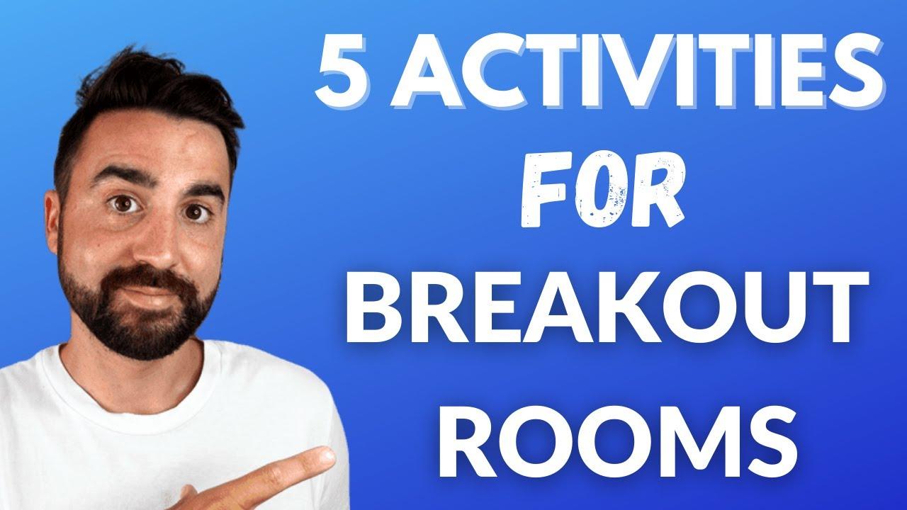 5 Esl Activities For Zoom Breakout Rooms Youtube