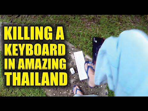 Killing A Keyboard in Amazing THAILAND - Sunny's Thailand Vlog # 79