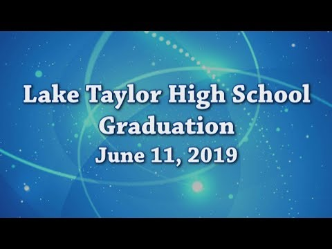 Lake Taylor High School Graduation 2019