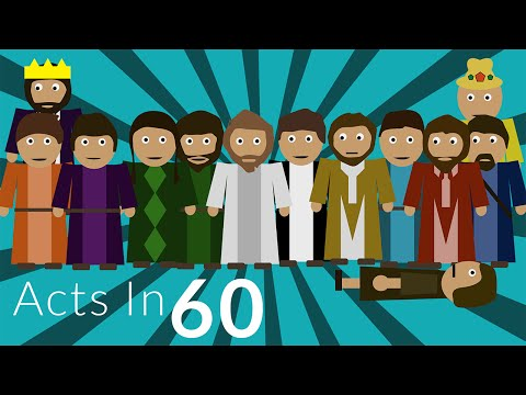The First Half of the Acts of the Apostles - In 60 Seconds