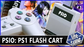 PSIO - PS1 Flash Cartridge / MY LIFE IN GAMING