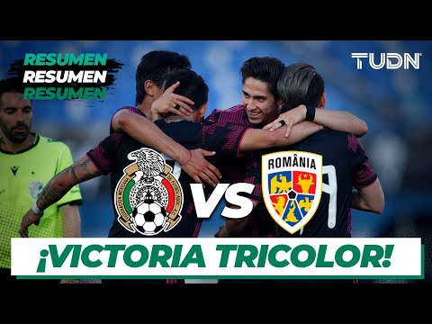 Resumen y goles | México vs Rumania | Amistoso - Sub 23 | TUDN