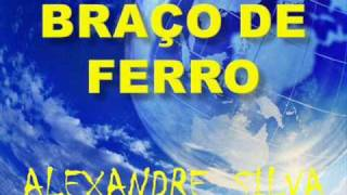 Braço de Ferro - Alexandre Silva
