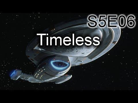 Star Trek Voyager Ruminations: S5E06Timeless