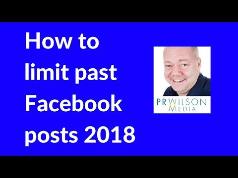 How to limit the audience for past posts on Facebook timeline 2018