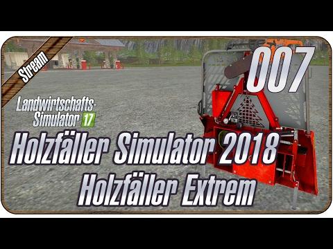 HOLZFÄLLER SIMULATOR 2018 Holzfäller Extrem #007 - Neue Winde am Start | LS17