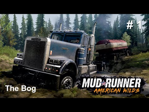 MudRunner American Wilds - The Bog no commentary gameplay part 1 |