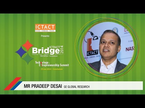 Mr. Pradeep Desai, Technology Leader - Software Sciences and Analytics, GE Global Research