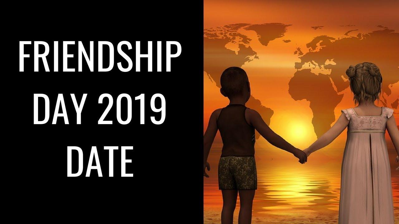 International Friendship Day 2019 Date ...