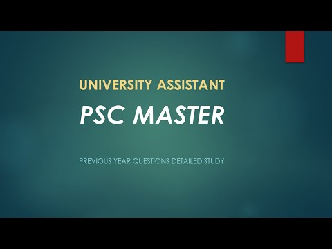 University Assistant 2016: Part 1 | Previous Year Questions Detailed Study | PSC MASTER