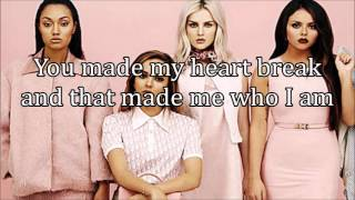 Little Mix Shout Out to My Ex (Lyrics)