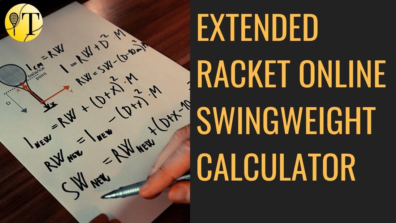 Extended Racket Swingweight Online Calculator