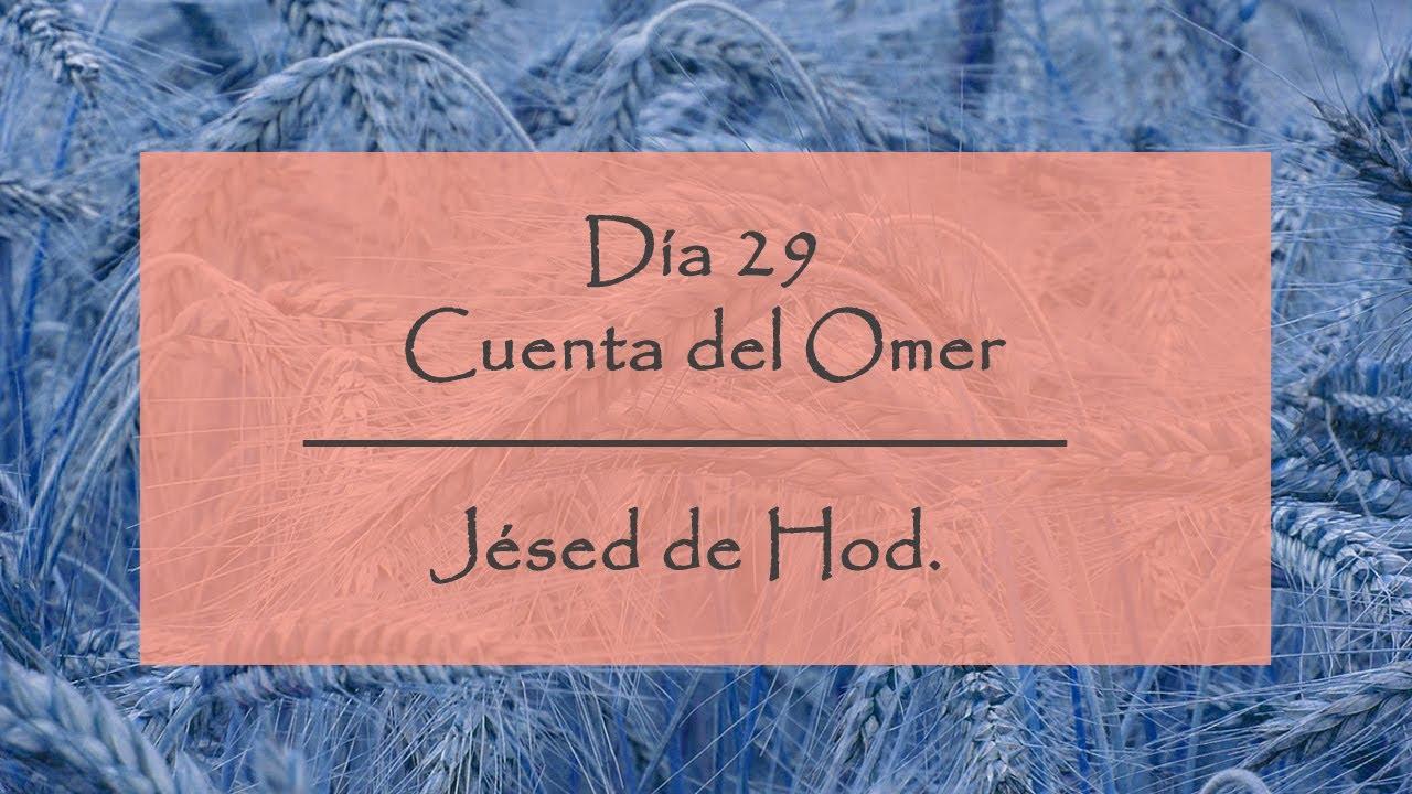 Día 29 del Conteo del Omer