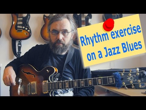 Rhythm exercise on a Jazz Blues