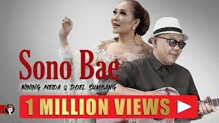 Download Nining Meida ft. Doel Sumbang - Sono Bae  (Official Music Video)