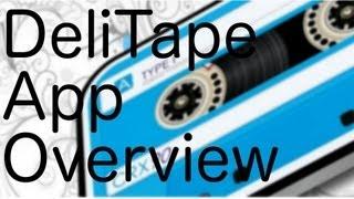 DeliTape App Overview