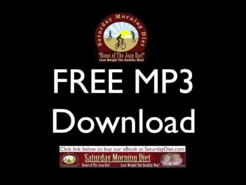 Saturday Morning Diet FREE MP3 DOWNLOAD