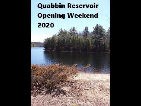 Quabbin Reservoir Opening Weekend 2020