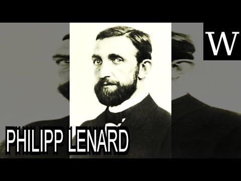 PHILIPP LENARD - WikiVidi Documentary