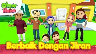 Download Lagu Lagu Kanak-Kanak Islam | Berbaik Dengan Jiran | Omar & Hana mp3