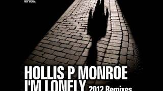 Hollis P Monroe - I'm Lonely [Laura Jones Remix] - Official - Noir Music thumbnail