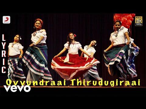 Jeeva - Ovvundraai Thirudugiraai Lyric | Vishnu, Sri Divya | D. Imman