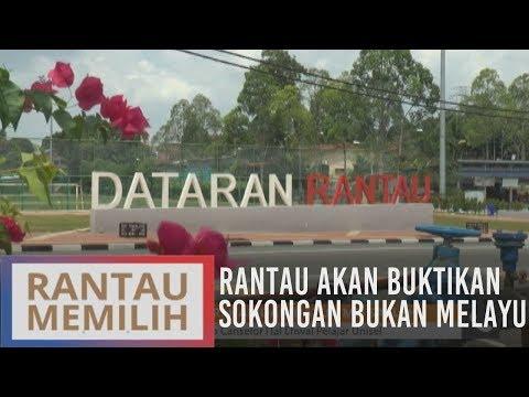 Rantau akan buktikan sokongan bukan Melayu