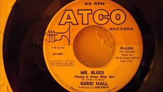 GERRI HALL - MR. BLUES