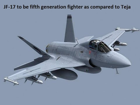 JF 17 to be fifth generation fighter more quickly as compared to Teja