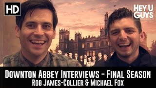 Rob James-Collier & Michael Fox Exclusive Interview - Downton Abbey