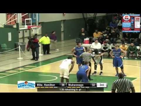 Boys Basketball- Milwaukee Hamilton vs Mukwonago (Fresh Coast Basketball Classic)