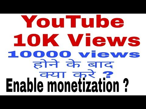 how to monetize youtube channel after 10000 views | how to enable monetization on youtube after 10k
